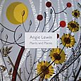 Angie Lewin: Plants and Places