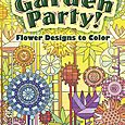 Garden Party! Flower Designs to Colour